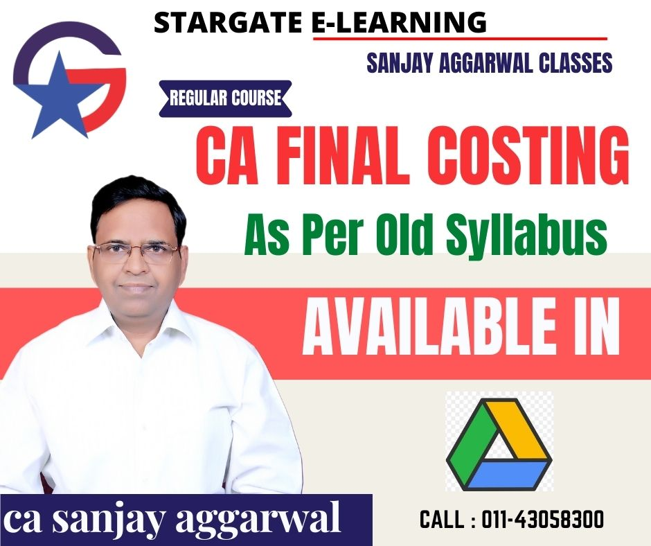CA Final Costing AMA(Google Drive ) by CA Sannjay Aggarwal with (90 Lectures)