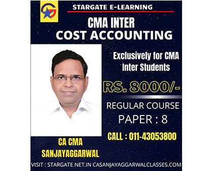 CMA INTER Cost Accounting Regular Course By CA Sanjay Aggarwal