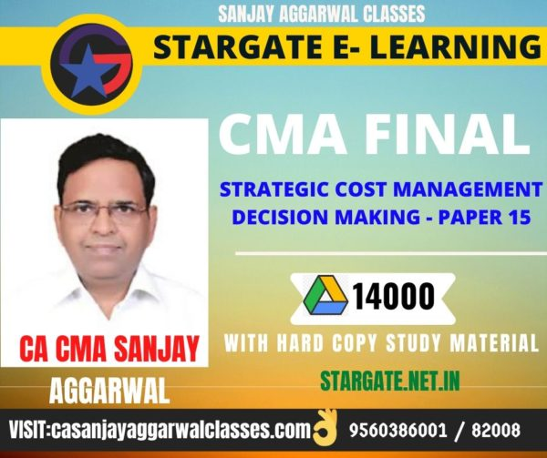 CMA FINAL STRATEGIC COST MANAGEMENT – DECISION MAKING By CA SANJAY AGGARWAL - GOOGLE DRIVE