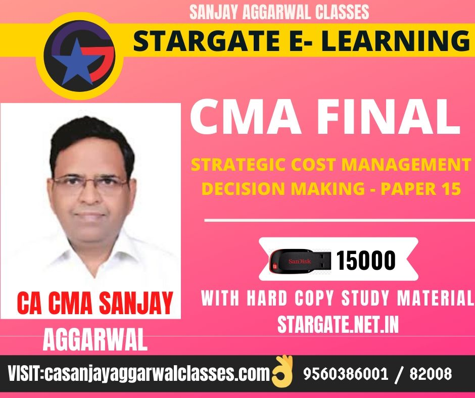 CMA FINAL STRATEGIC COST MANAGEMENT – DECISION MAKING By CA SANJAY AGGARWAL - PEN DRIVE