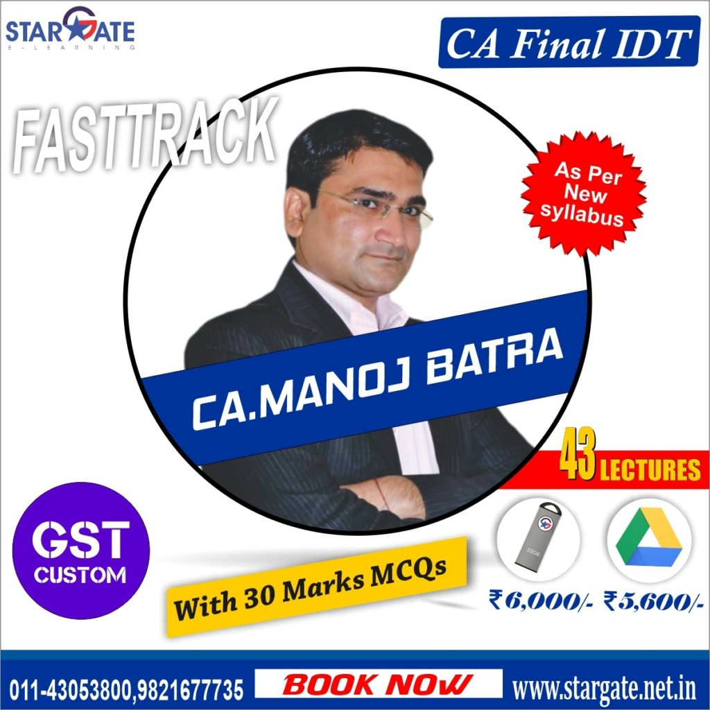 CA Final IDT Fasttrack Pendrive Classes by CA Manoj Batra Sir