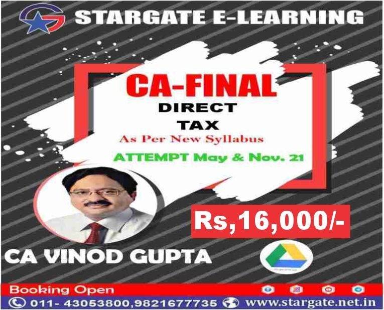 CA Final DT (Direct Tax) Google Drive Classes Offer For Limited Period by CA Vinod Gupta Sir