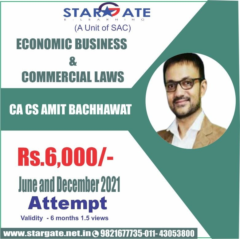 ECONOMIC BUSINESS & COMMERCIAL LAWS BY CA CS AMIT BACCHAWAT