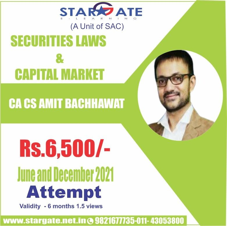 SECURITIES LAWS & CAPITAL MARKET BY CA CS AMIT BACCHAWAT