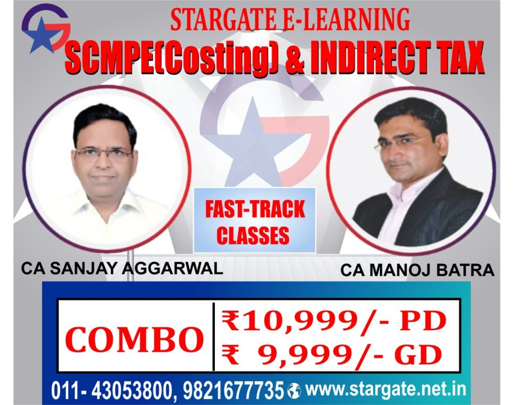 CA SCMPE (COSTING) + INDIRECT TAX FAST TRACK CLASSES COMBO OFFER