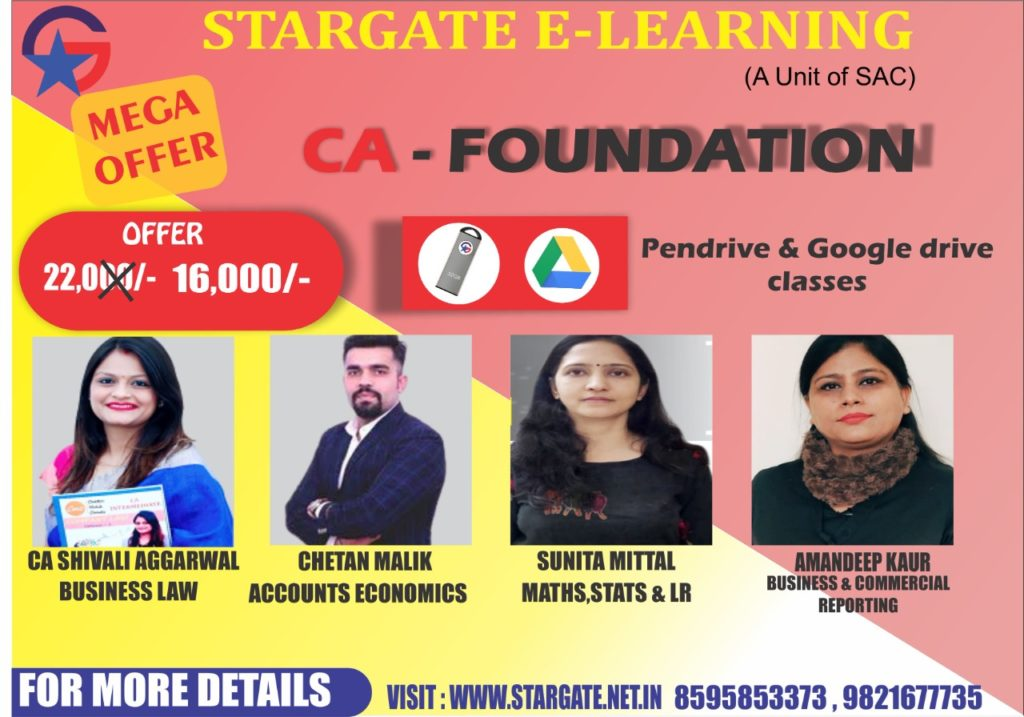 CA FOUNDATION COMBO CLASSES (BUSINESS LAW, ACCOUNTS ECONOMICS, MATHS, BUEINESS & COMMERCIAL REPORTING )