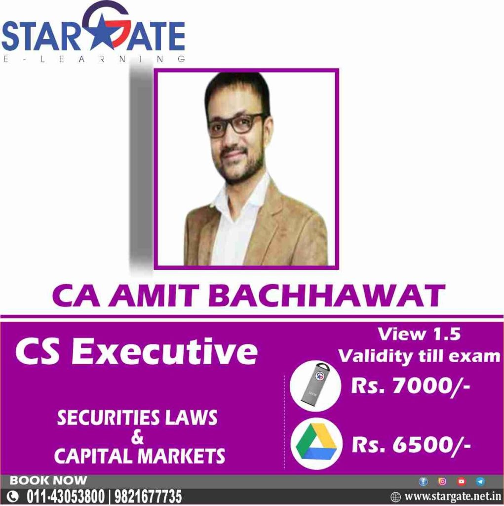 Securities Laws & Capital Markets by CS Amit Bachhawat